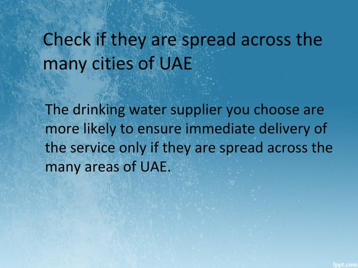 Check if they are spread across the many cities of UAE