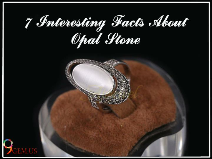 7 interesting facts about opal stone