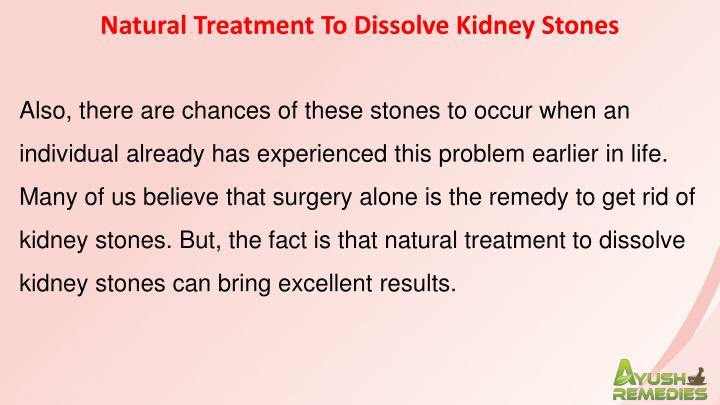 Natural Treatment To Dissolve Kidney Stones