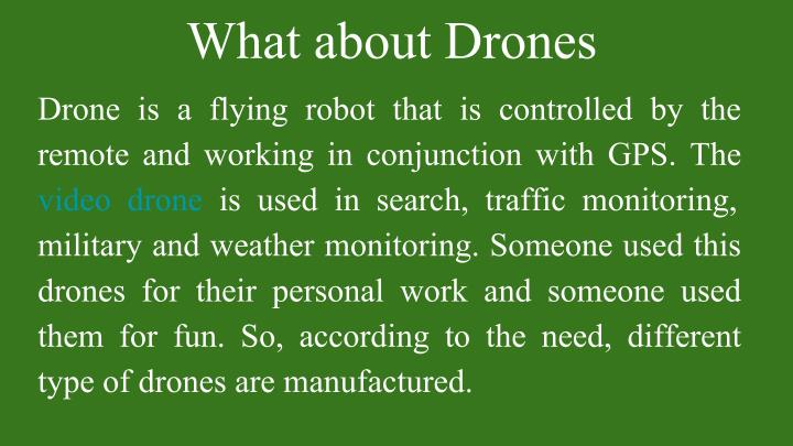 What about Drones