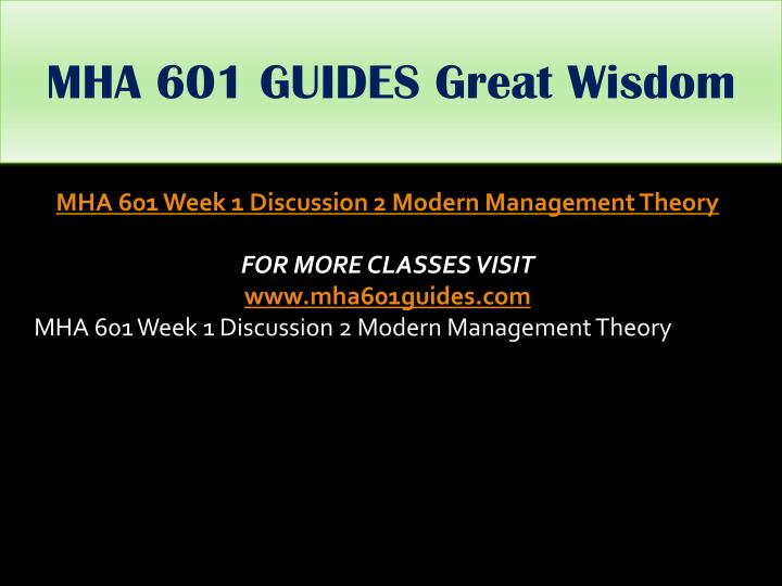 MHA 601 GUIDES Great Wisdom