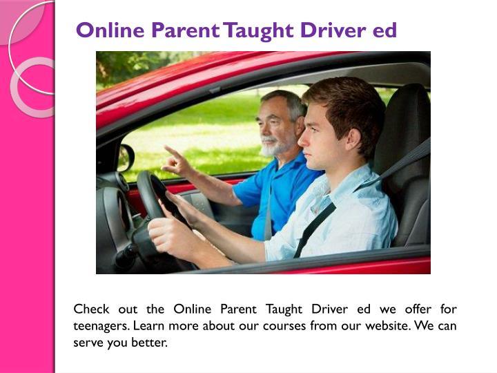 Online Parent Taught Driver ed