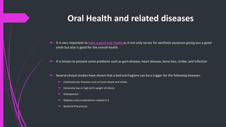 Oral Health and related diseases