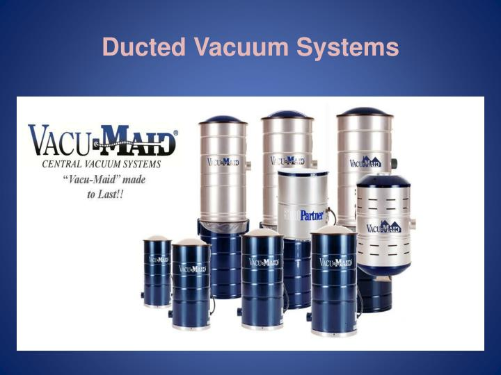 Ducted vacuum systems1
