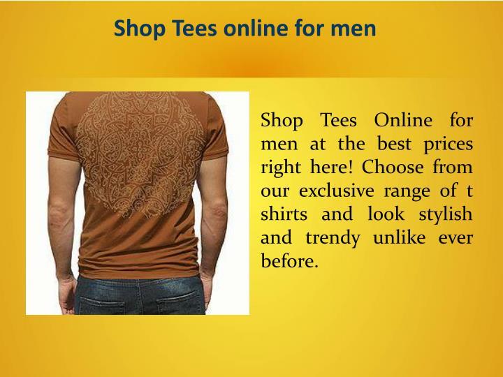 Shop Tees online for men