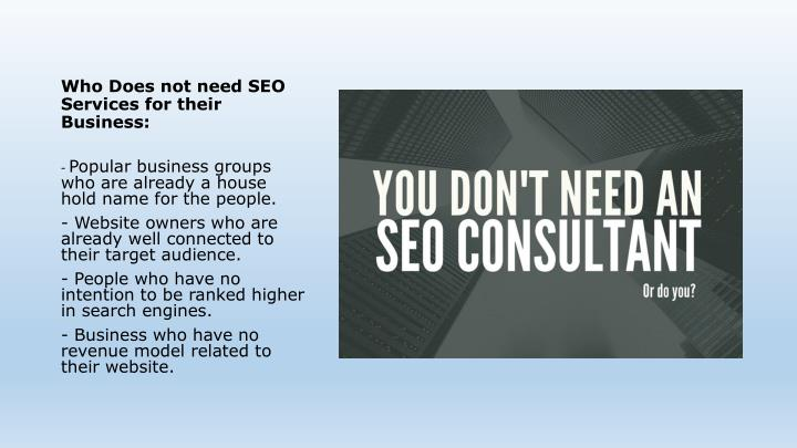 Who does not need seo services for their business