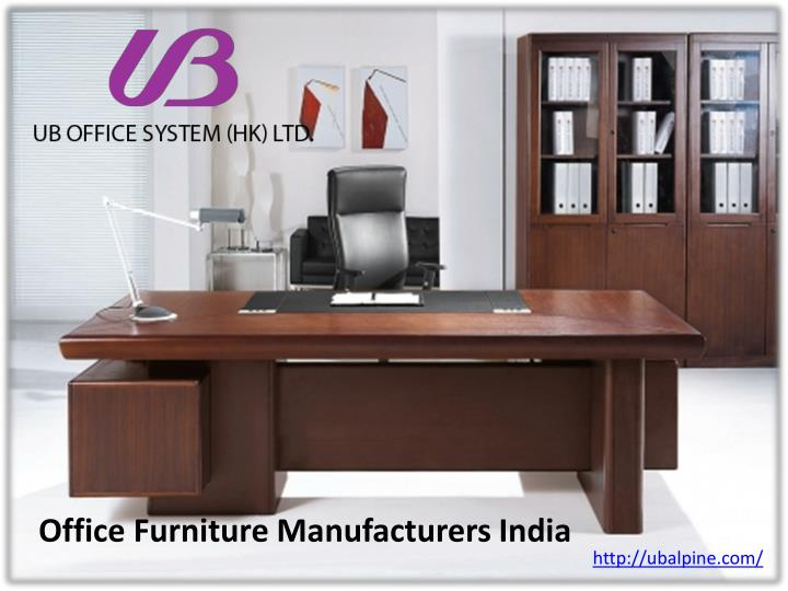 Ppt Office Furniture Manufacturers India Powerpoint