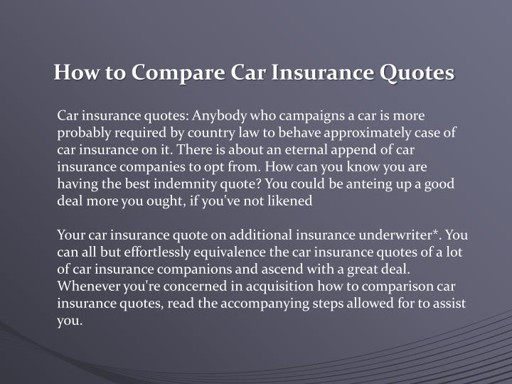 PPT - How to Compare Car Insurance Quotes PowerPoint ...