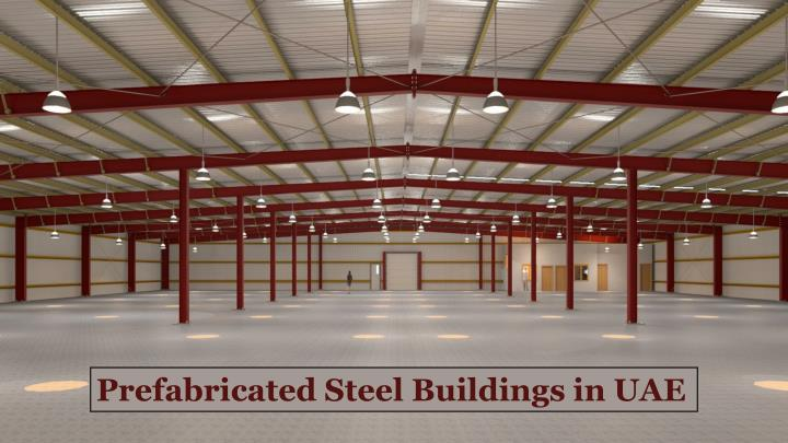 Prefabricated Steel Buildings in UAE