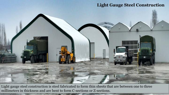 Light Gauge Steel