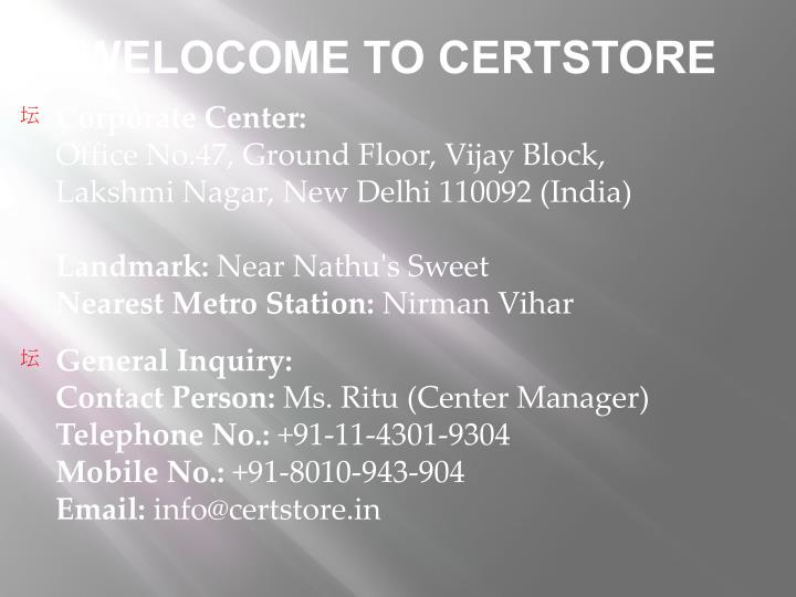 WELOCOME TO CERTSTORE
