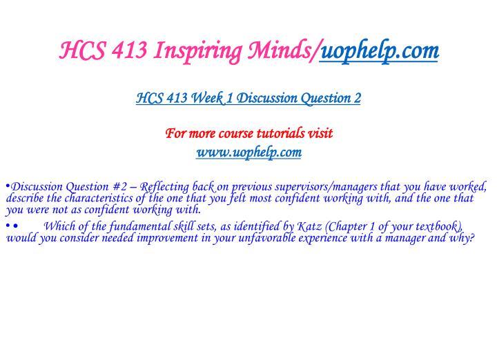 HCS 413 Inspiring Minds/