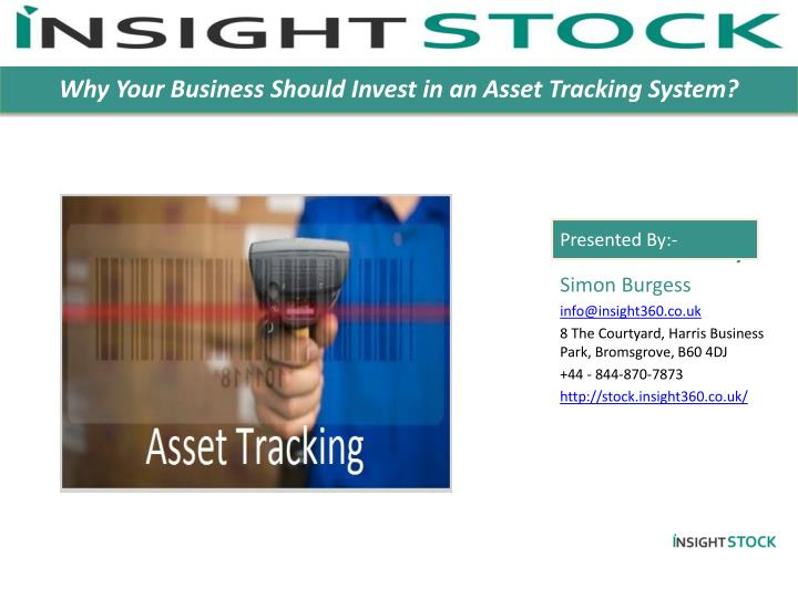 Why Your Business Should Invest in an Asset Tracking System?