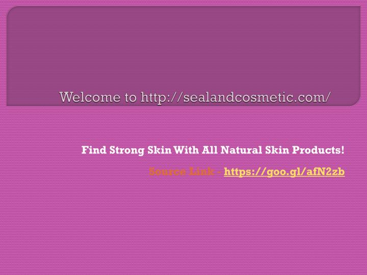 Welcome to http sealandcosmetic com