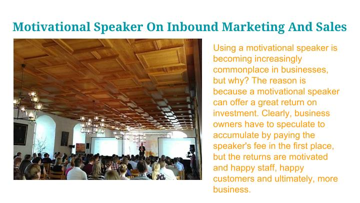 Motivational Speaker On Inbound Marketing And Sales