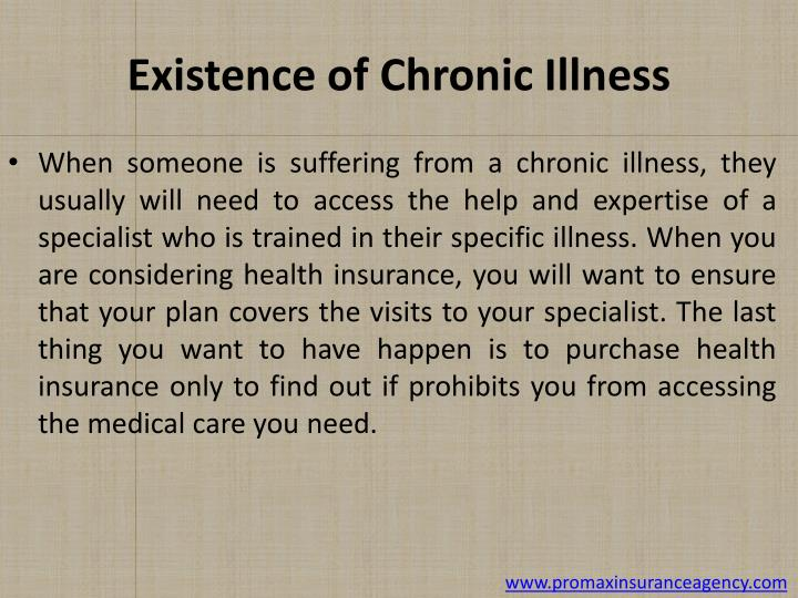 Existence of Chronic Illness