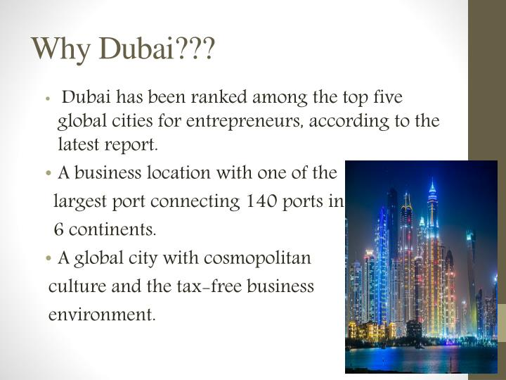 Why dubai