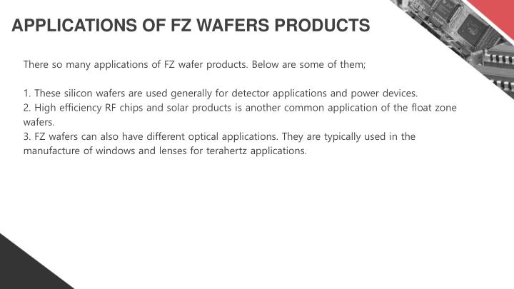 APPLICATIONS OF FZ WAFERS PRODUCTS