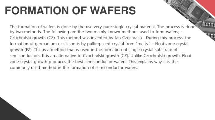 Formation of wafers