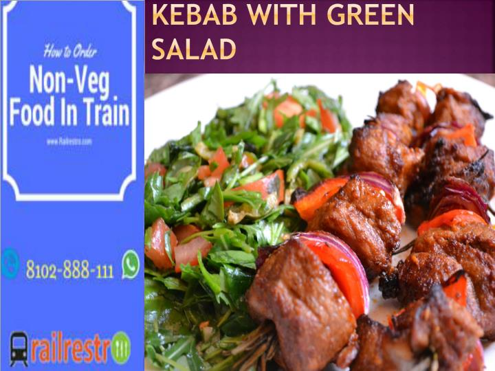 Kebab with Green salad