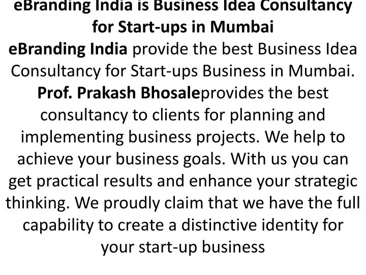 eBranding India is Business Idea Consultancy for Start-ups in Mumbai