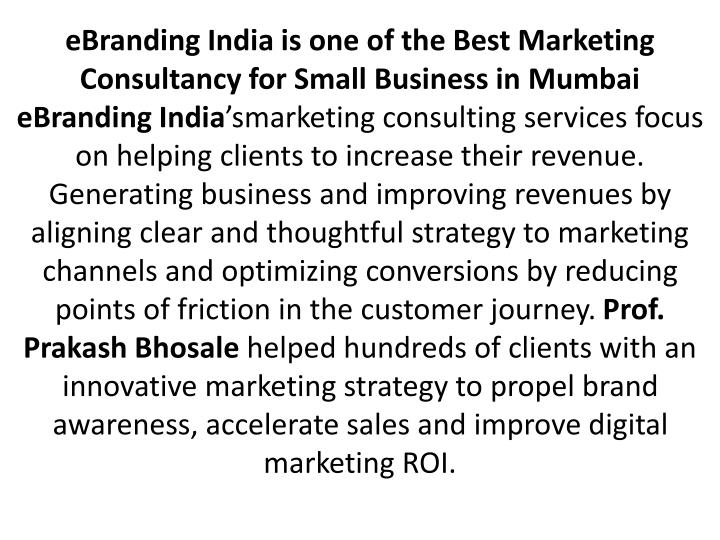 eBranding India is one of the Best Marketing Consultancy for Small Business in Mumbai