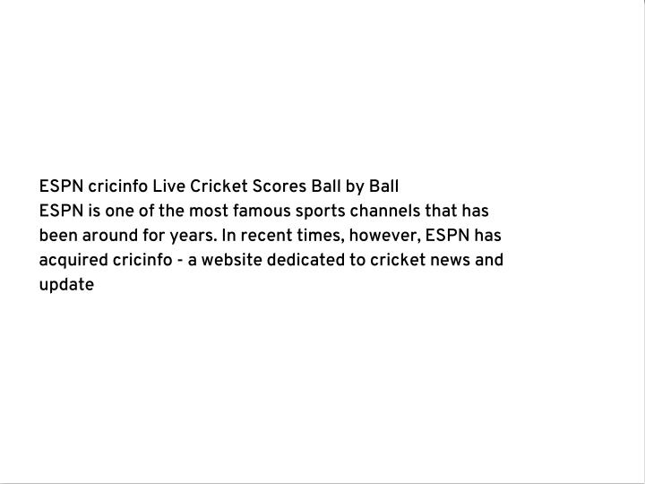 ESPN cricinfo Live Cricket Scores Ball by Ball