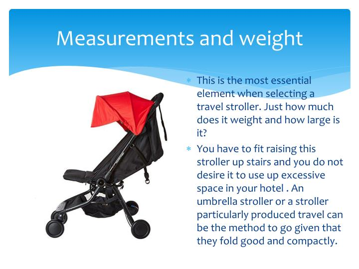 Measurements and weight