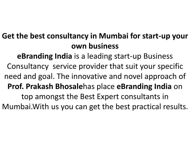 Get the best consultancy in Mumbai for start-up your own business
