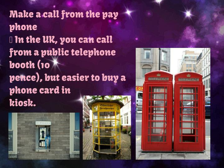 Make a call from the pay