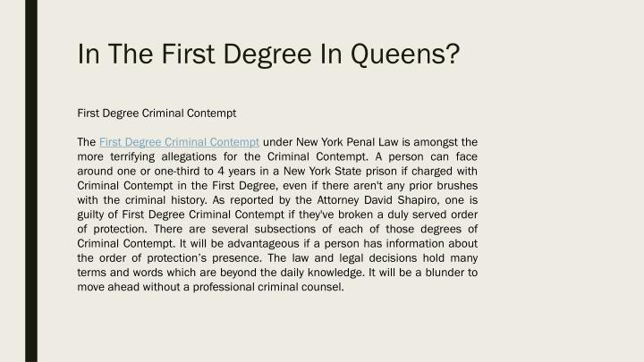 In The First Degree In Queens?