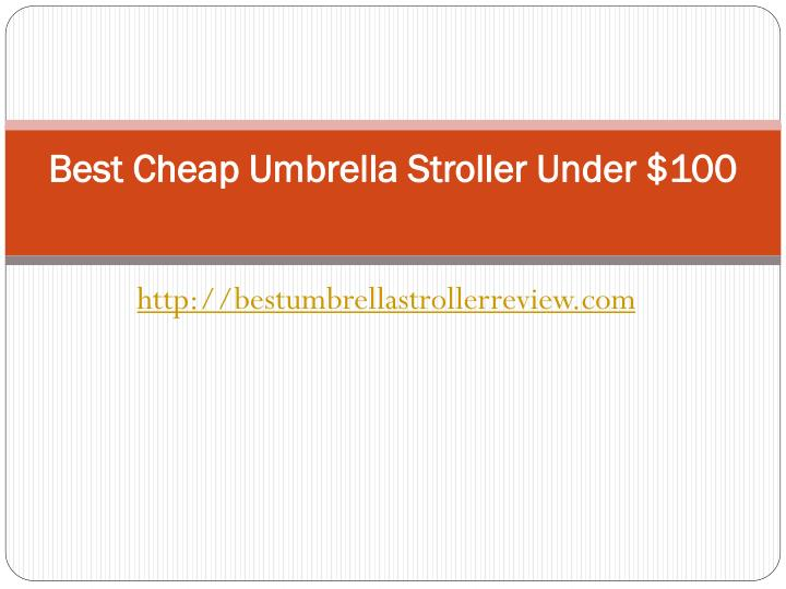 Best cheap umbrella stroller under 100