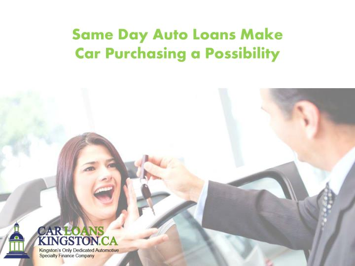 Same Day Auto Loans Make