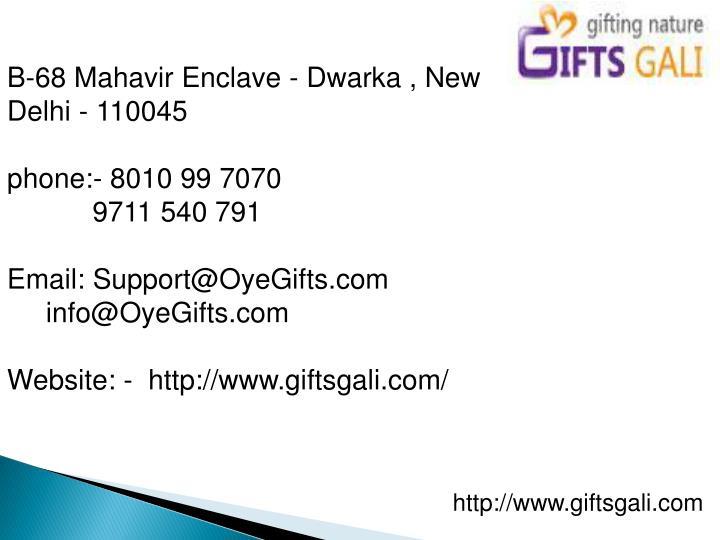B-68 Mahavir Enclave - Dwarka , New Delhi - 110045