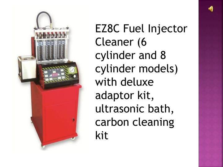EZ8C Fuel Injector Cleaner (6 cylinder and 8 cylinder models) with deluxe adaptor kit, ultrasonic ba...
