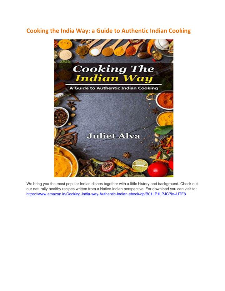 Cooking the India Way: a Guide to Authentic Indian Cooking