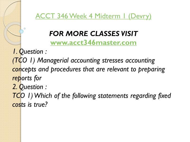 ACCT 346 Week 4 Midterm 1 (