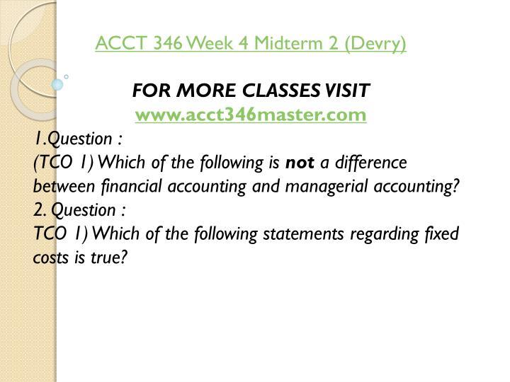 ACCT 346 Week 4 Midterm 2 (