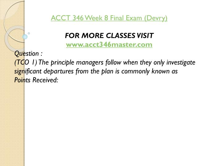 ACCT 346 Week 8 Final Exam (