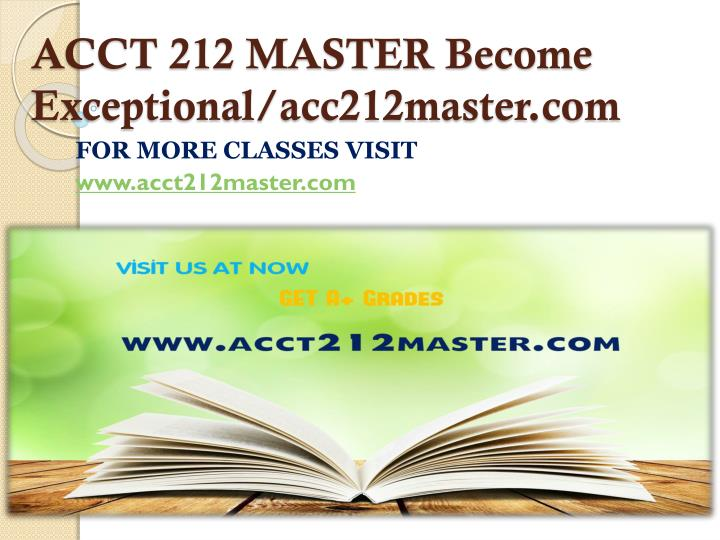 ACCT 212 MASTER Become