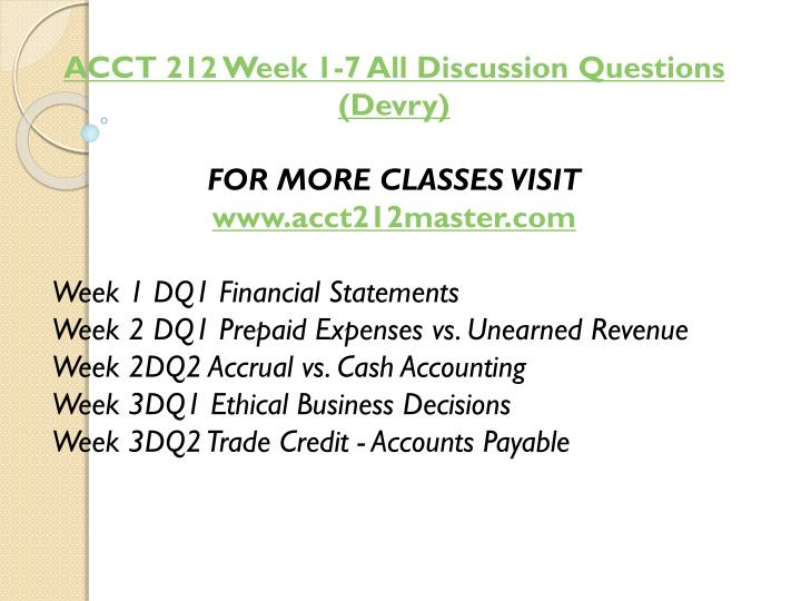 ACCT 212 Week 1-7 All Discussion Questions (