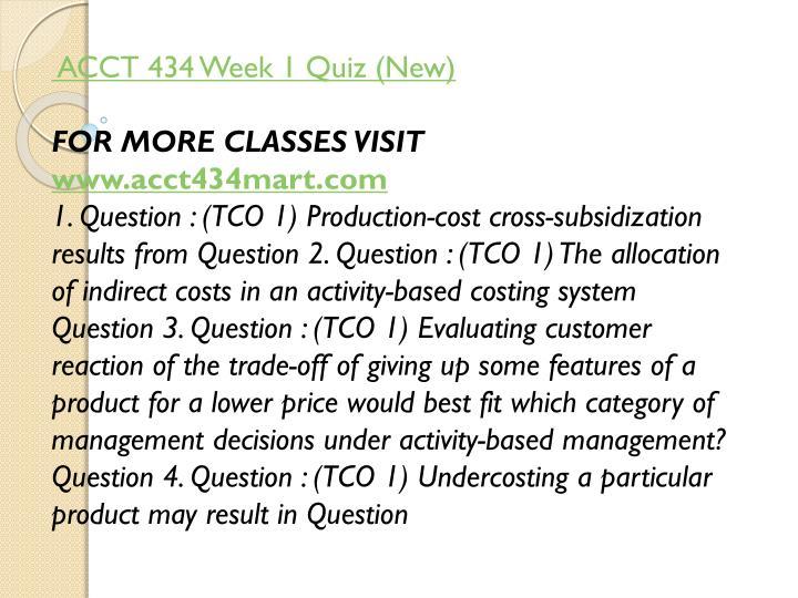 ACCT 434 Week 1 Quiz (New)