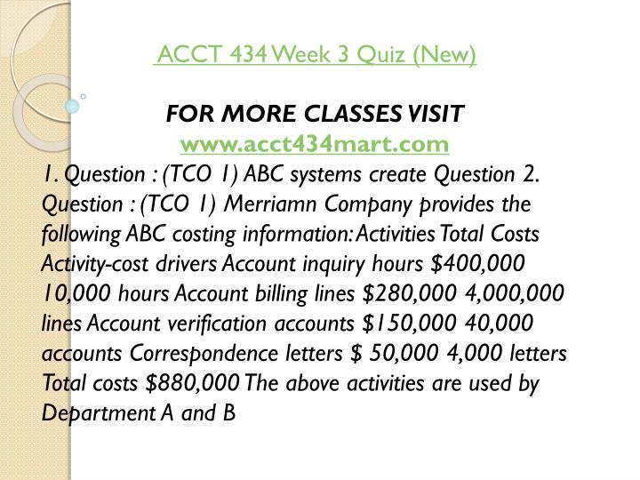 ACCT 434 Week 3 Quiz (New)