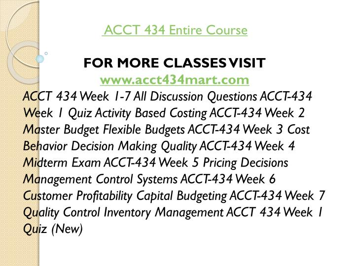 ACCT 434 Entire Course