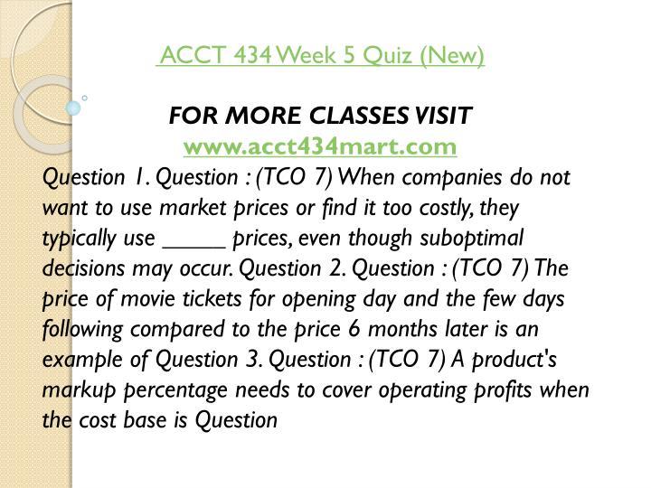 ACCT 434 Week 5 Quiz (New)