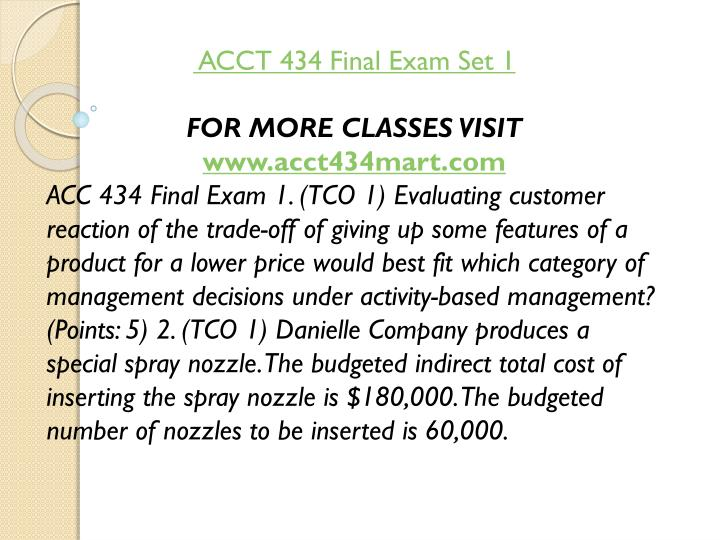 ACCT 434 Final Exam Set 1