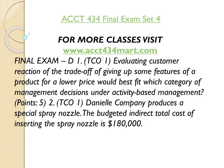 ACCT 434 Final Exam Set 4