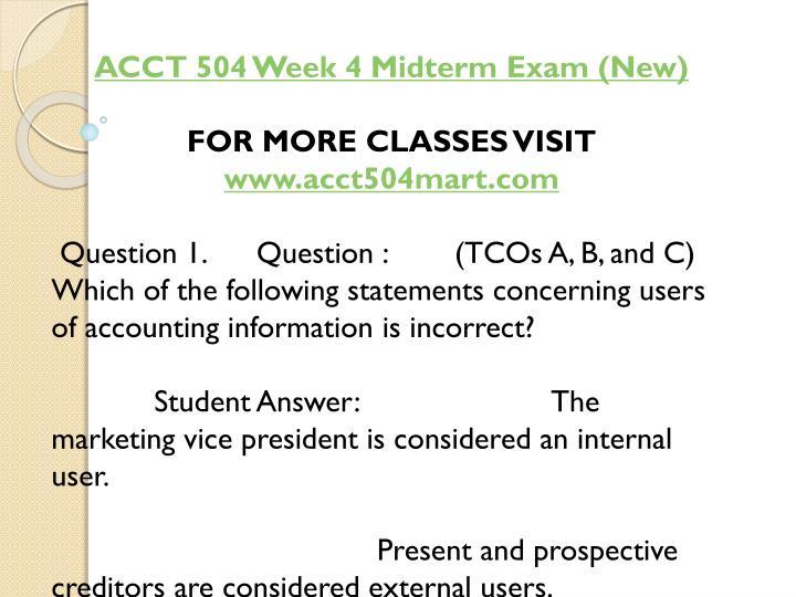 ACCT 504 Week 4 Midterm Exam (New)