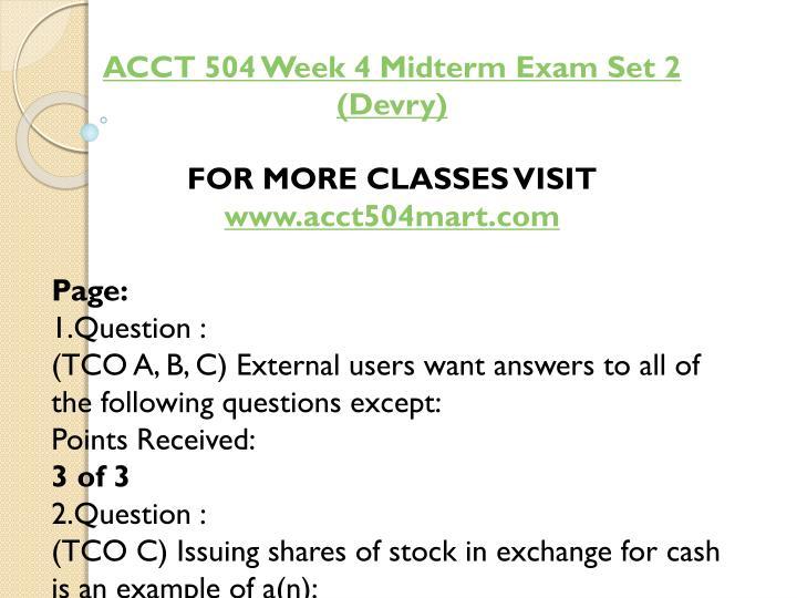 ACCT 504 Week 4 Midterm Exam Set 2 (