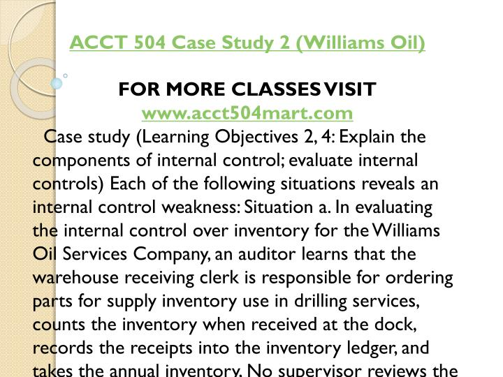 ACCT 504 Case Study 2 (Williams Oil)